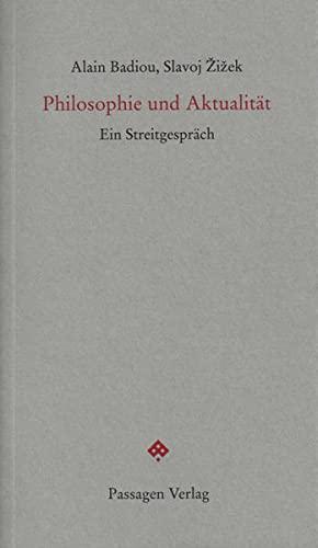 9783709200308: Philosophie und Aktualität: Ein Streitgespräch
