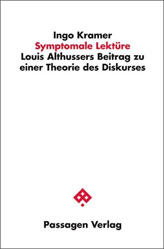 9783709201572: Symptomale Lekt�re: Louis Althussers Beitrag zu einer Theorie des Diskurses