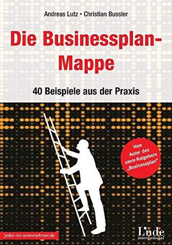 9783709301708: Die Businessplan-Mappe. 30 Beispiele aus der Praxis