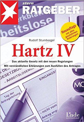 9783709302248: Hartz IV: Das aktuelle Gesetz mit den neuen Regelungen. Mit verständlichen Erklärungen zum Ausfüllen des Antrages