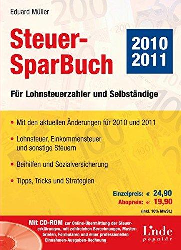 9783709303160: Steuer-SparBuch 2010/2011. Für Lohnsteuerzahler und Selbständige (Ausgabe Österreich)