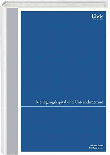 Beteiligungskapital und Unternehmertum: Reinhard Moser