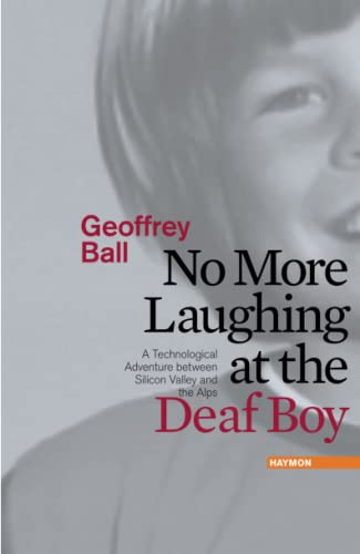 9783709970355: No More Laughing at the Deaf Boy