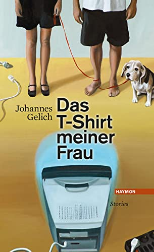 9783709971628: Das T-Shirt meiner Frau: Stories