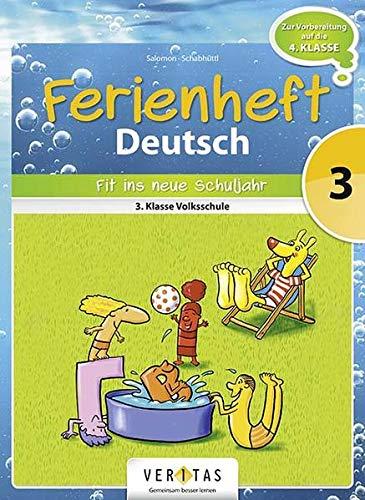 9783710103766: Deutsch Ferienheft 3. Klasse. Volksschule - Fit ins neue Schuljahr: Ferienheft mit eingelegten Lösungen. Zur Vorbereitung auf die 4. Klasse