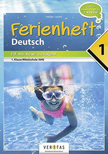 9783710108778: Deutschstunde nach der 1. Klasse: Fit ins neue Schuljahr NMS / AHS