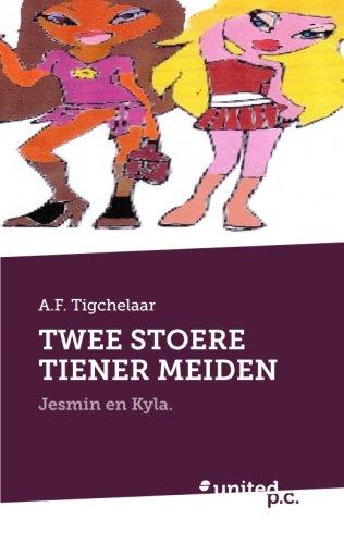 9783710300202: Twee Stoere Tiener Meiden: Jesmin en Kyla. (Dutch Edition)