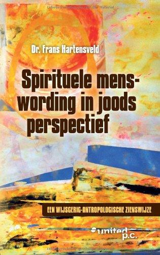 9783710300646: Spirituele Menswording in Joods Perspectief: Een Wijsgerig-Antropologische Zienswijze (Dutch Edition)