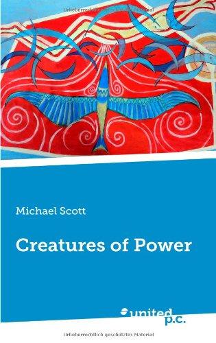 Creatures of Power
