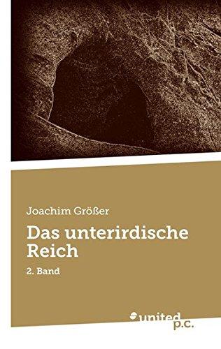 9783710307461: Das Unterirdische Reich: 2. Band (Volume 2) (German Edition)