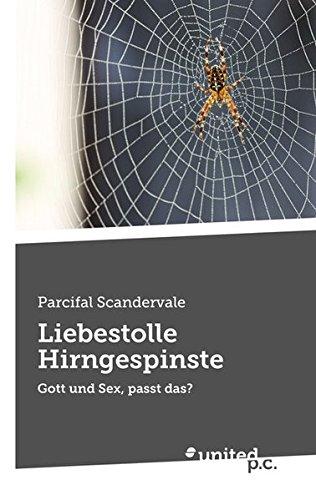 9783710309083: Liebestolle Hirngespinste