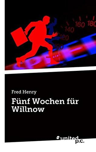 9783710310744: Fünf Wochen für Willnow (German Edition)