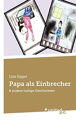 9783710313868: Papa ALS Einbrecher