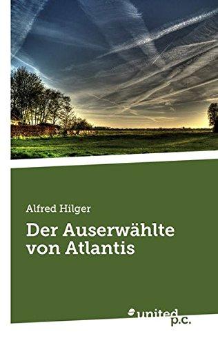 9783710314605: Der Auserwahlte Von Atlantis