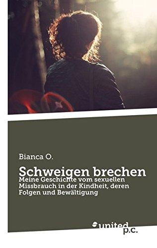 9783710318009: Schweigen Brechen
