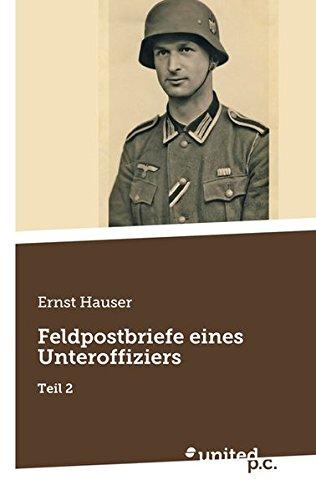 9783710318191: Feldpostbriefe eines Unteroffiziers: Teil 2
