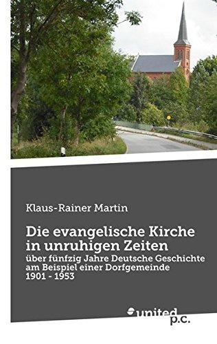 9783710321757: Die evangelische Kirche in unruhigen Zeiten