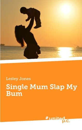 9783710321894: Single Mum Slap My Bum