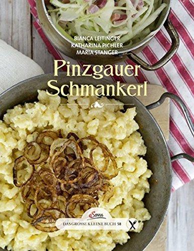 9783710401152: Das große kleine Buch: Pinzgauer Schmankerl
