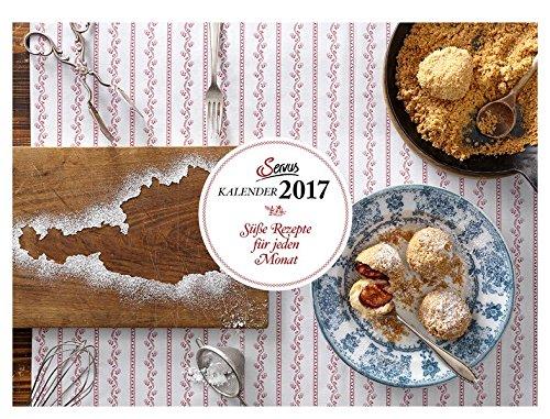 9783710401343: Süße Rezepte für jeden Monat 2017: Servus Kalender (Wandkalender)