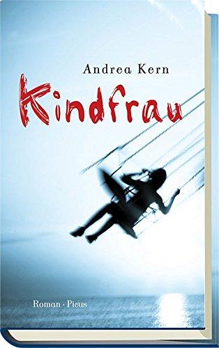 9783711720177: Kindfrau