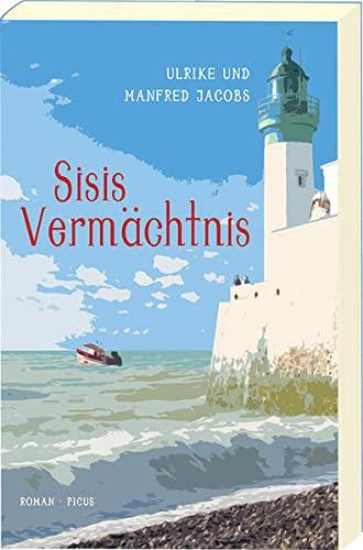 Sisis Vermächtnis: Ulrike Jacobs; Manfred