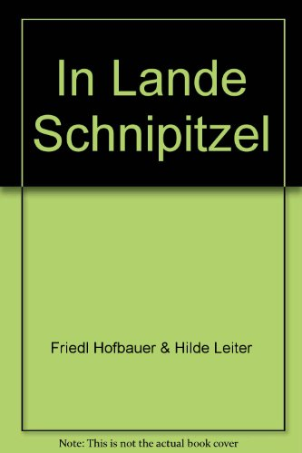 Im Lande Schnipitzel: Hofbauer, Friedl