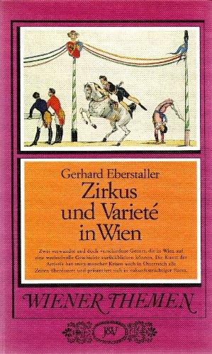 9783714160871: Zirkus und Vari�t� in Wien (Wiener Themen)
