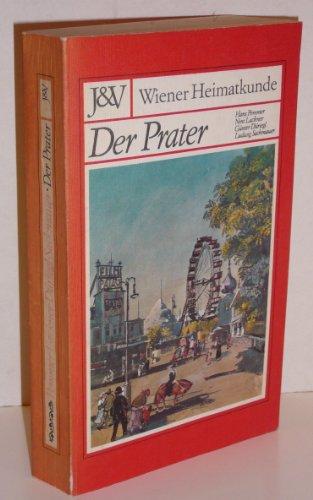 Der Prater Wiener Heimatkunde: Ott Rudolf