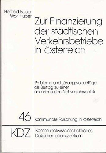9783714178814: Zur Finanzierung der städtischen Verkehrsbetriebe in Österreich