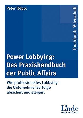 9783714300109: Praxishandbuch Public Affairs