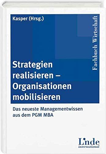 9783714300192: Strategien realisieren - Organisationen mobilisieren
