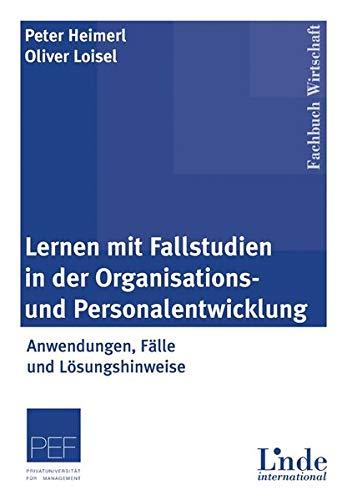 9783714300390: Lernen mit Fallstudien in der Organisations- und Personalentwicklung: Anwendungen, Fälle und Lösungshinweise