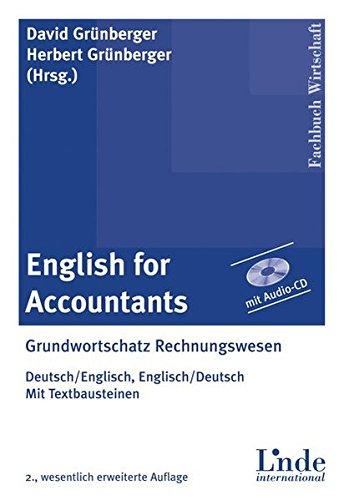 9783714300611: English for Accountants: Grundwortschatz Rechnungswesen. Deutsch - Englisch, Englisch - Deutsch. Mit Textbausteinen