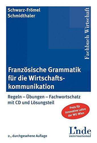 9783714301199: Französische Grammatik für die Wirtschaftskommunikation mit 2 CD und Lösungsteil
