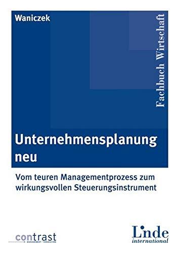 9783714301205: Unternehmensplanung neu