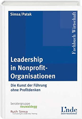 9783714301304: Leadership in Nonprofit-Organisationen: Die Kunst der Führung ohne Profitdenken