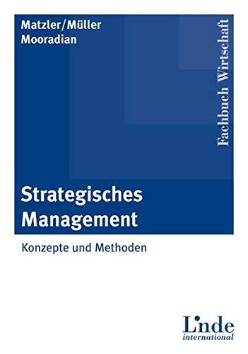 9783714301311: Strategisches Management: Konzepte und Methoden