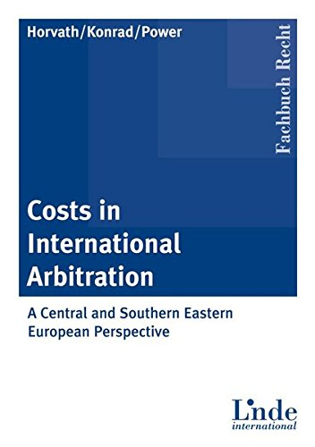 Costs in International Arbitration: G�nther J. Horvath