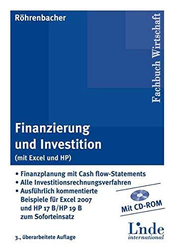 Finanzierung und Investition (mit Excel und HP): Hans R�hrenbacher