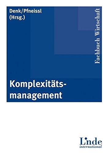 9783714301632: Komplexit�tsmanagement: Konzeption, Erfolgspotenziale, Praxisf�lle