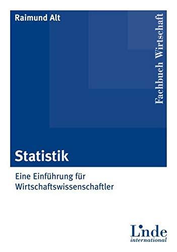 9783714301809: Statistik: Eine Einführung für Wirtschaftswissenschaftler