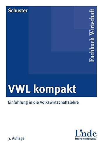 9783714302196: VWL kompakt: Einführung in die Volkswirtschaftslehre