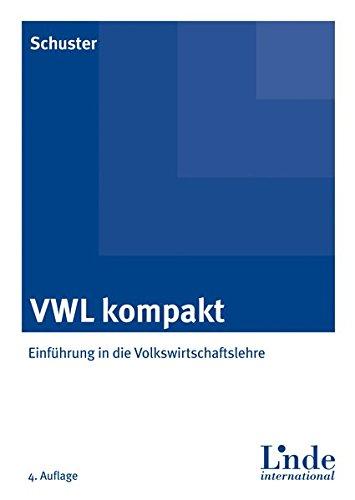 9783714302356: VWL kompakt: Einführung in die Volkswirtschaftslehre