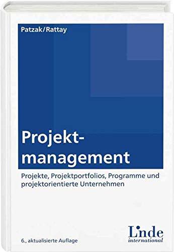 9783714302660: Projektmanagement: Projekte, Projektportfolios, Programme und projektorientierte Unternehmen