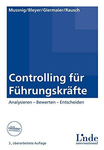 Controlling für Führungskräfte: Werner Mussnig