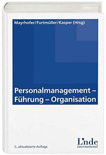 Personalmanagement - Führung - Organisation: Wolfgang Mayrhofer
