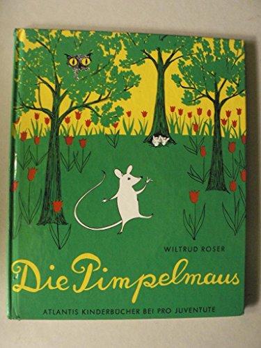 9783715200545: Die Pimpelmaus