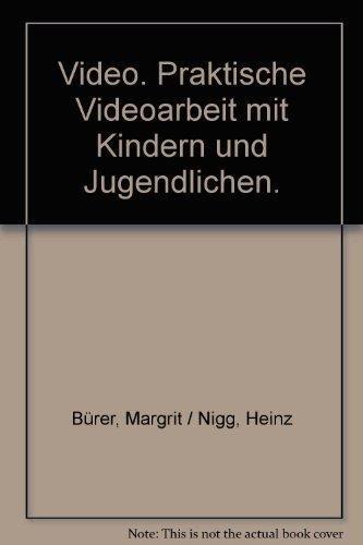 9783715201863: Video. Praktische Videoarbeit mit Kindern und Jugendlichen (Livre en allemand)