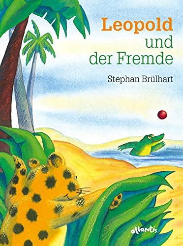 9783715202624: Leopold und der Fremde